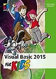 Visual Basic 2015 für Kids (mitp für Kids)