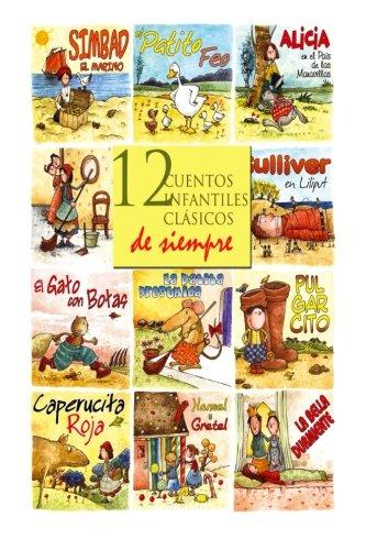 12 cuentos infantiles clásicos de siempre par Hermanos Grimm