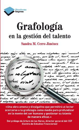 Grafología en la gestión del talento (Empresa) por Sandra M. Cerro Jiménez