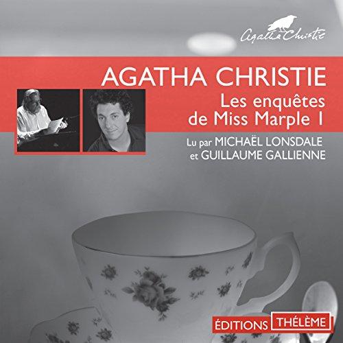 Le club du mardi/L'empreinte de Saint-Pierre: Les enquêtes de Miss Marple 1 par Agatha Christie
