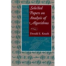 Selected Papers on Analysis of Algorithms (Center for the Study of Language and Information Publication Lecture Notes, Band 102)