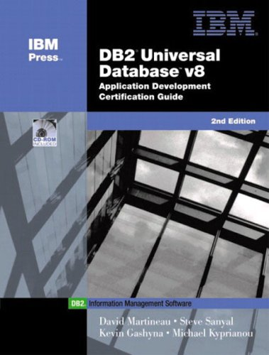 DB2 (R) Universal Database V8 Application Development Certification Guide (Ibm Press Db2) por David Martineau