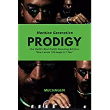 """Machine Generation PRODIGY: The World's Most Prolific Recording Artist on """"How I Wrote 130 Songs in 1 Year"""""""