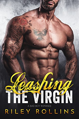 leashing-the-virgin-a-bad-boy-romance