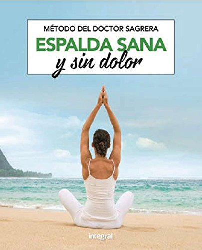 Espalda sana y sin dolor (SALUD) por Jordi Sagrera