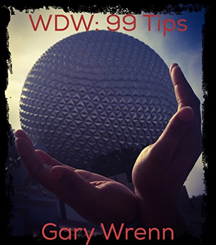 walt-disney-world-99-tips-for-99-cents-english-edition