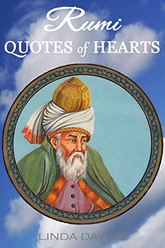 RUMI: QUOTES of HEARTS (Rumi's Quotes of Love Book 5) (English Edition)