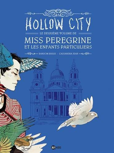 BD Miss Peregrine Et Les Enfants Particuliers, Tome 02: Hollow City