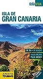 Guía Viva. Isla de Gran Canaria (Guía Viva - España)