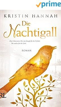 Die Nachtigall: Roman