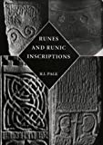 Runes and Runic Inscriptions: Collected Essays on Anglo-Saxon and Viking Runes (0)