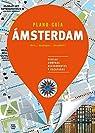 Ámsterdam : Visitas, compras, restaurantes y escapadas