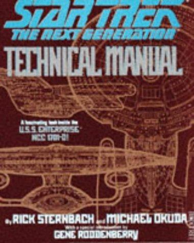 Star Trek: The Next Generation - Technical Manual by Michael Okuda (1991-10-30) par Michael Okuda;Rick Sternbach
