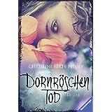 Dornröschentod (Ravensburger Taschenbücher)