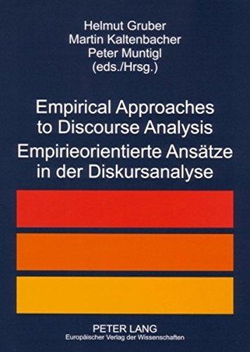 Empirical Approaches to Discourse Analysis Empirieorientierte Ansaetze in Der Diskursanalyse