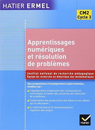 Apprentissages numériques et résolution de problèmes CM2