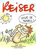 Les Années Reiser, tome 9 - Vive le soleil : les années 1982-1983 de Jean-Marc Reiser
