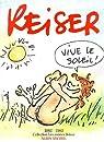 Les années Reiser, tome 9 : Vive le soleil par Reiser