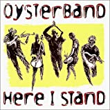 Songtexte von Oysterband - Here I Stand