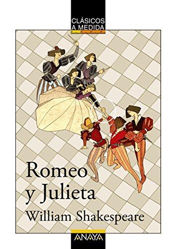 Romeo y Julieta (CLÁSICOS - Clásicos a Medida) eBook: Shakespeare ...