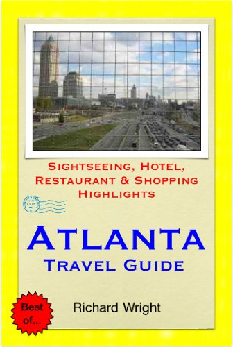 Atlanta, Georgia Travel Guide - Sightseeing, Hotel, Restaurant & Shopping Highlights (Illustrated) (English Edition)