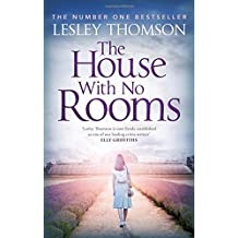 The House With No Rooms (The Detective???s Daughter) by Lesley Thomson (2016-08-01)