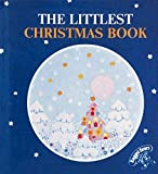 The Littlest Christmas Book (The littlest book collection)