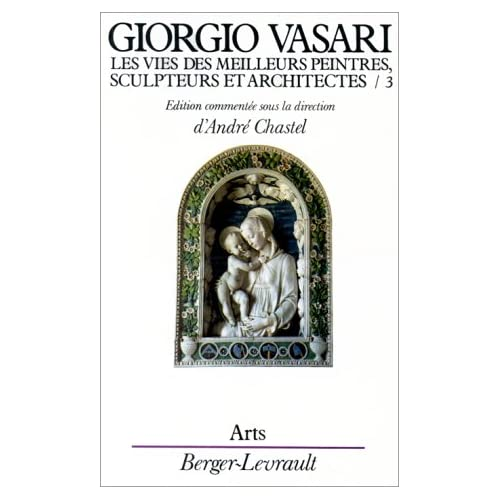 Les vies des meilleurs peintres, sculpteurs et architectes de Giorgio Vasari, tome3