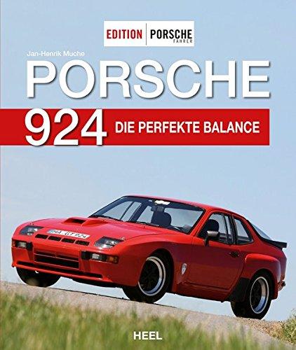 Edition PORSCHE FAHRER: Porsche 924: Die perfekte Balance (Der Perfekte Fahrer)