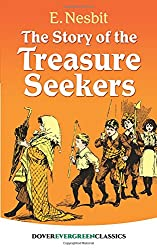 The Story of the Treasure Seekers (Dover Children's Evergreen Classics)