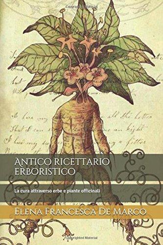 antico-ricettario-erboristico-la-cura-attraverso-erbe-e-piante-officinali