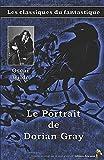 Le Portrait de Dorian Gray - Oscar Wilde: Les classiques du fantastique (2)