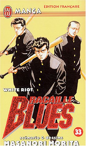 Racaille Blues, Tome 33 : White Riot