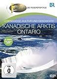 Kanadische Arktis & Ontario [DVD]