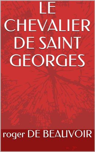 LE CHEVALIER DE SAINT GEORGES