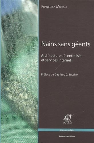 Nains sans gants : Architecture dcentralise et services Internet