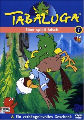 Tabaluga 7 - Einer spielt falsch/Verh. Geschenk