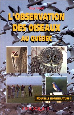 Observation des oiseaux au Québec, nouvelle nomenclature
