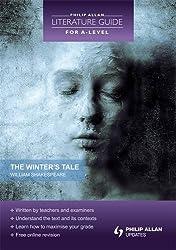 The Winter's Tale. Peter Malin, Pete Bunten (Philip Alan Literature Guide for a Level)