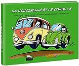 La Coccinelle et le Combi VW !