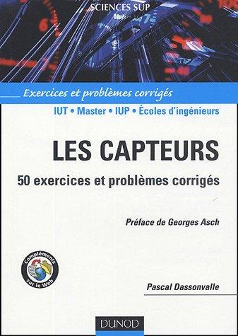 Les capteurs : 50 exercices et problmes corrigs