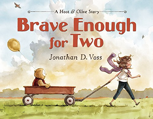 Brave Enough for Two: A Hoot & Olive Story (English Edition)