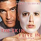 The Skin I Live In (Original Motion Picture Soundtrack)