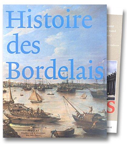 Histoire des Bordelais (2 volumes)