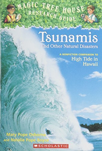TSUNAMIS AND OTHER NATURAL DISASTERS (MAGIC TREE HOUSE RESEARCH GUIDE) by Mary Pope Osborne (2007) Paperback