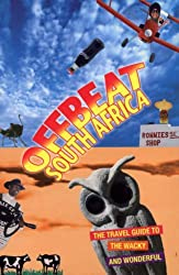 Offbeat South Africa: The Travel Guide to the Weird and Wonderful by Richard George (2006-10-09)