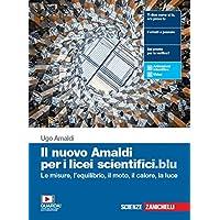 Il nuovo Amaldi per i licei scientifici.blu. Per il primo biennio del Liceo scientifico. Con e-book. Con espansione…