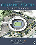 Olympic Stadia: Theatres of Dreams