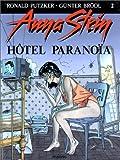 Anna Stein, tome 2 - Hôtel paranoia