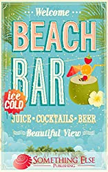 Beach Bar (Something Else Publishing eCookbooks)